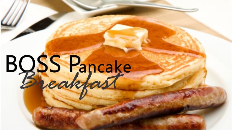 B.O.S.S Pancake Breakfast